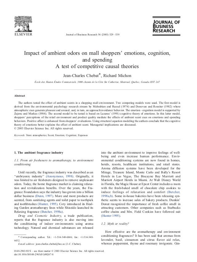 Impact of ambient odors on mall shoppers' emotions, cognition,and spendingA test of competitive causal theoriesJean-Charle...