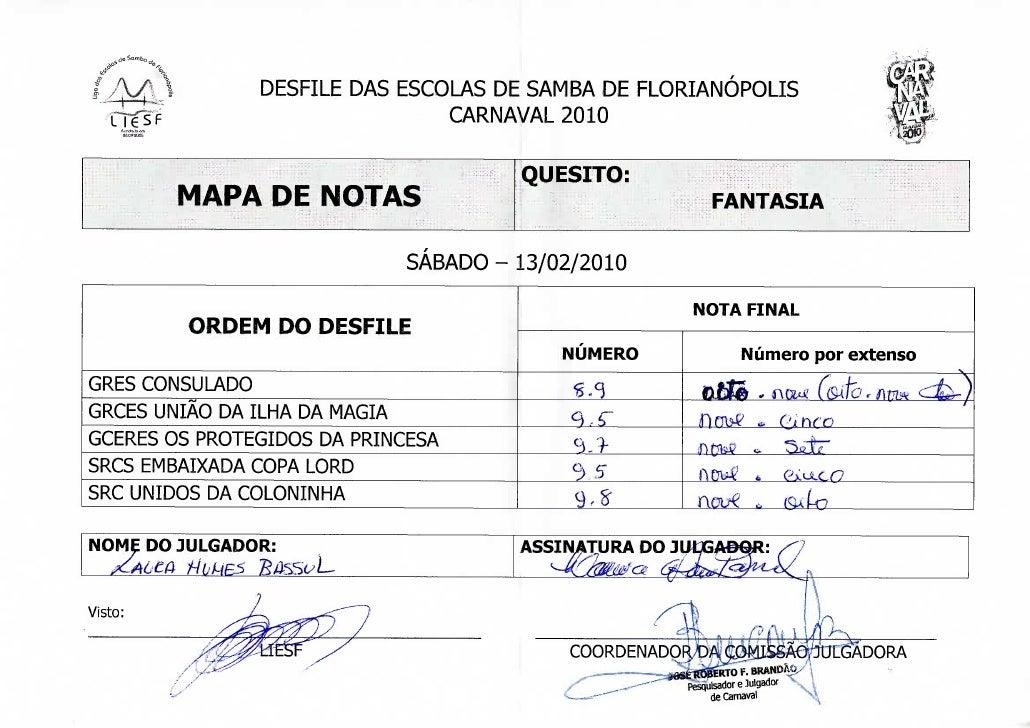 s                DESFILE DAS ESCOLAS DE SAMBA DE FLORIANÓPOLIS                                 CARNAVAL 2010              ...