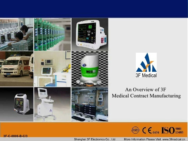 3F-C-0806-B-C/3 An Overview of 3F  Medical Contract Manufacturing