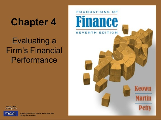 Chapter 4  Evaluating aFirm's Financial Performance    Copyright © 2011 Pearson Prentice Hall.    All rights reserved.