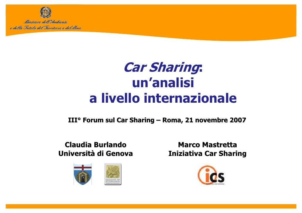 Car Sharing:                 un'analisi         a livello internazionale   III° Forum sul Car Sharing – Roma, 21 novembre ...