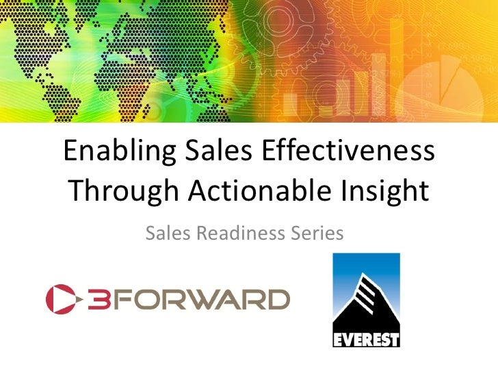 Enabling Sales Effectiveness Through Actionable Insight       Sales Readiness Series