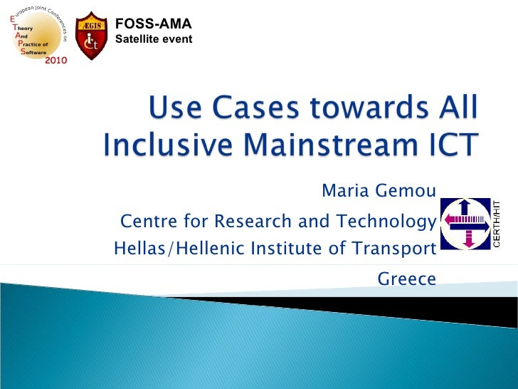3  Use Cases towards All Inclusive Mainstream ICT
