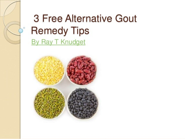 3 free alternative gout remedy tips