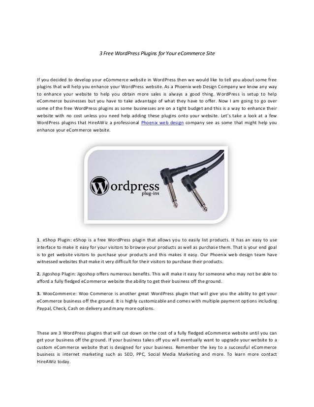 3 Free WordPress Plugins for Your eCommerce SiteIf you decided to develop your eCommerce website in WordPress then we woul...