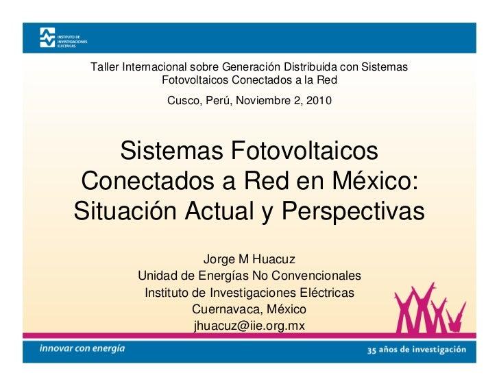 Las aplicaciones fotovoltaicas conectadas a la red en México