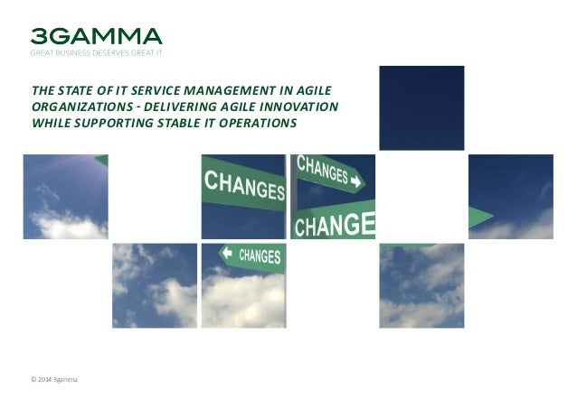 3gamma whitepaper the state of it service management in agile organizations (c) 2014 a