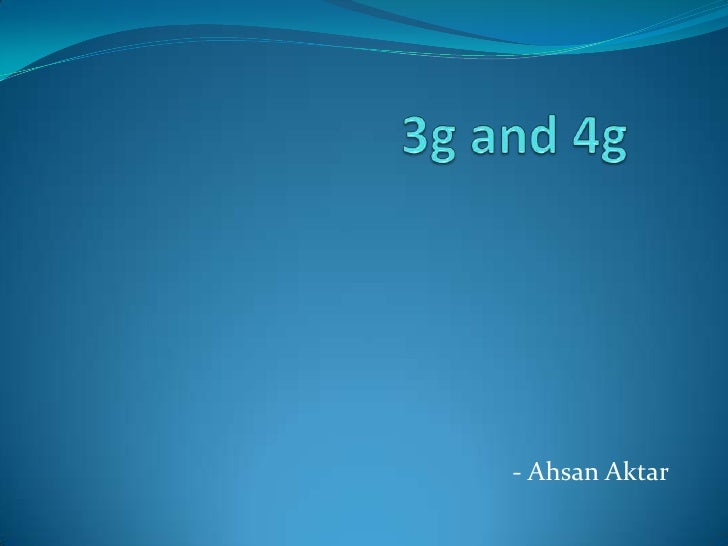3g and 4g