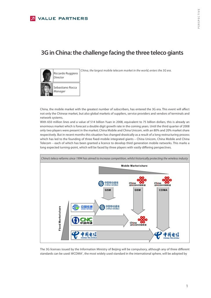 PERSPECTIVE 3G in China: the challenge facing the three teleco giants                                    China, the larges...