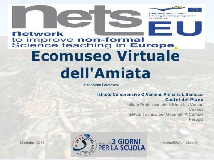 Ecomuseo Virtuale          dellAmiata                  di Nicoletta Farmeschi                          Istituto Comprensiv...