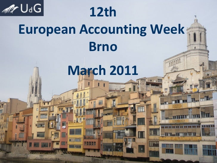 12th European Accounting Week  Brno March 2011