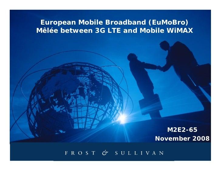 3 G Lte Vs. Mobile Wi Max Executive Summary (M2 E2 65)