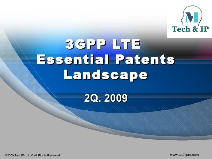 3GPP LTE  Essential Patents Landscape 2Q. 2009