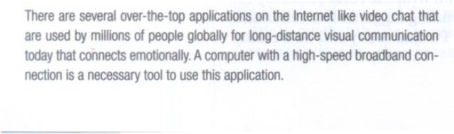 There areseveral over-the-top applications ontheInternetikevideo l chatthat areusedbymillions people of globallyor long-di...
