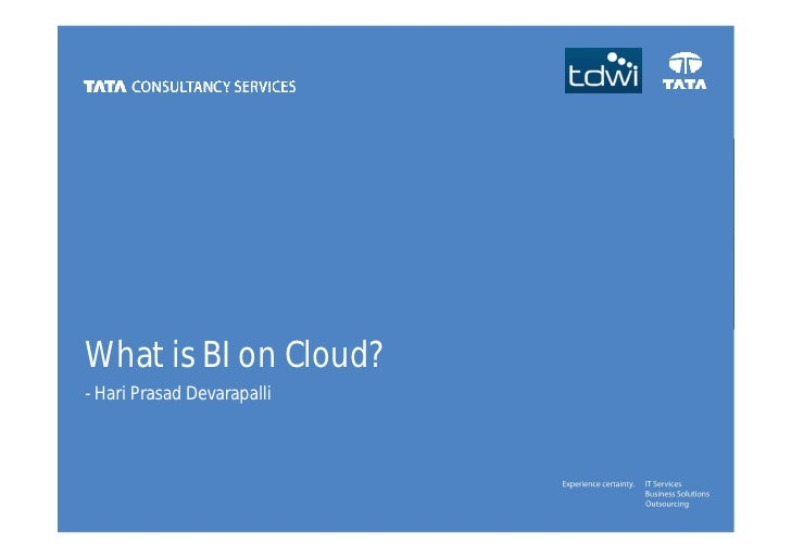 What is BI on Cloud?- Hari Prasad Devarapalli