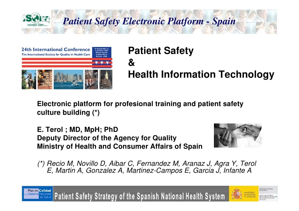 Electronic platform for good practices exchange among professionals, training and Patient Safety culture building promoted by the Health and Consumer Affairs Ministry of Spain