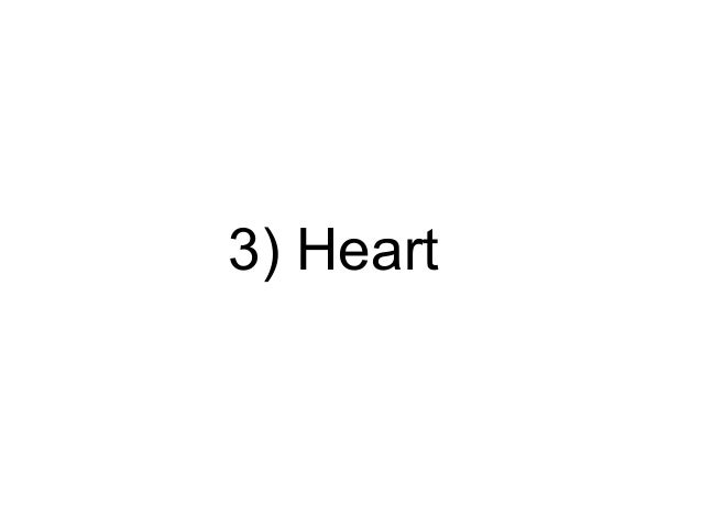 3) Heart
