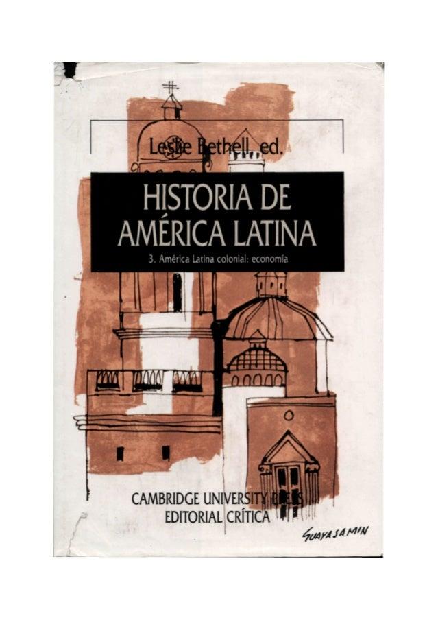 3 historia de america latina   leslie bethell ed cambrige university