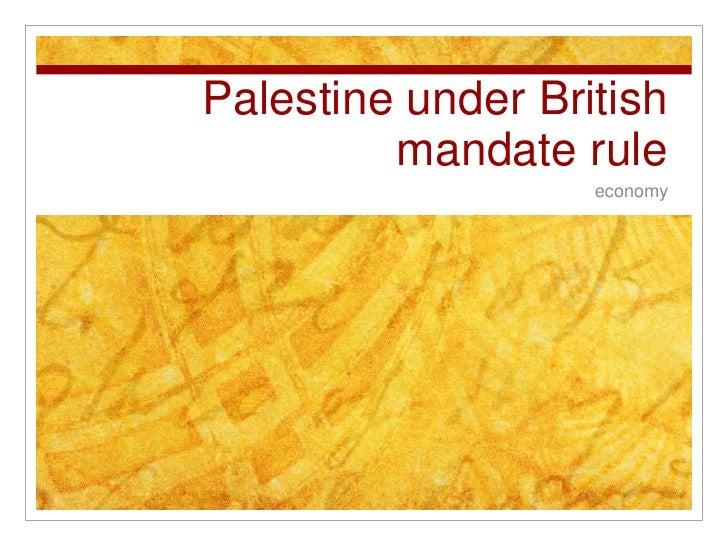 Palestine under British mandate rule<br />economy<br />