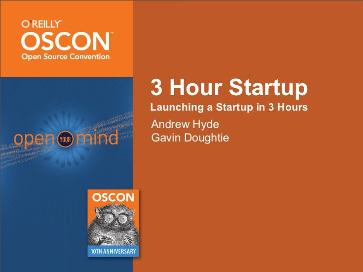 3 Hour Startup Launching a Startup in 3 Hours Andrew Hyde Gavin Doughtie