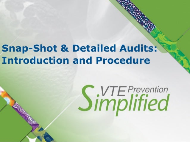 Snap-Shot & Detailed Audits:Introduction and Procedure