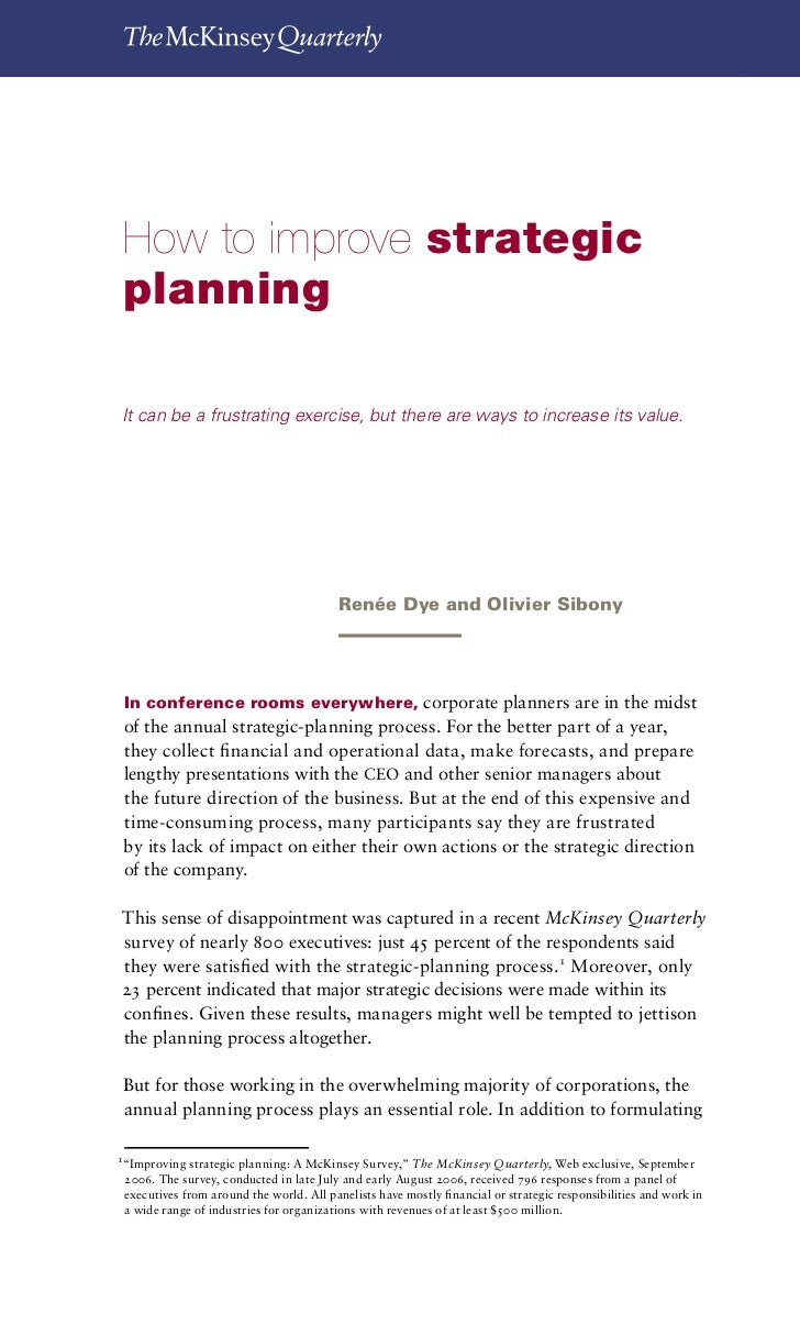 How to improve strategic planning          40How to improve strategicplanningIt can be a frustrating exercise, but there a...