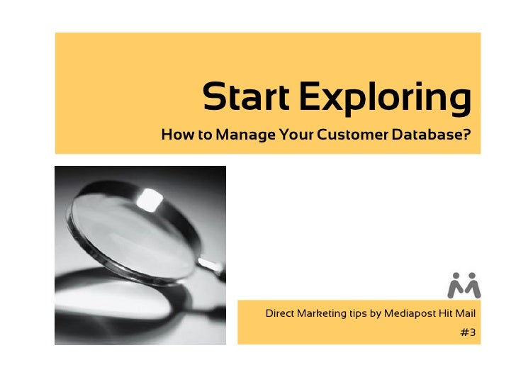 Start Exploring How to Manage Your Customer Database?                 Direct Marketing tips by Mediapost Hit Mail         ...