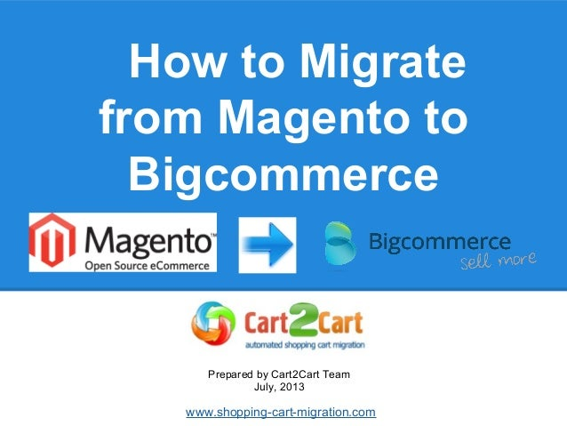 How to Migrate from Magento to Bigcommerce