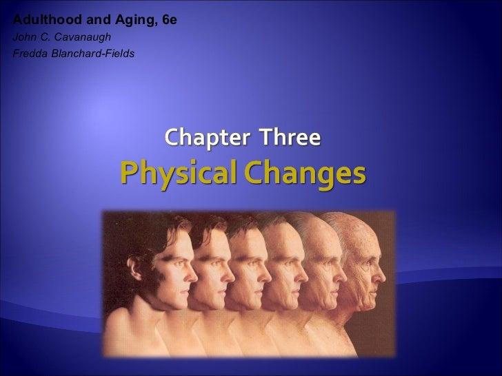 Adulthood and Aging, 6eJohn C. CavanaughFredda Blanchard-Fields