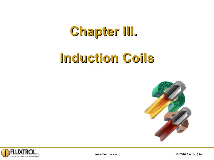 Chapter III.  Induction Coils