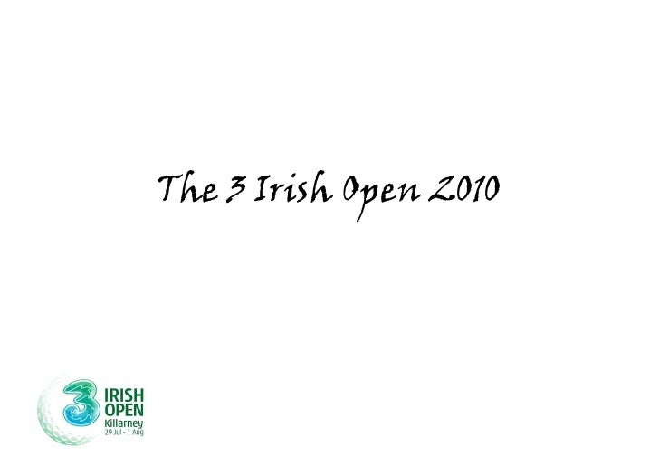 The 3 Irish Open 2010<br />