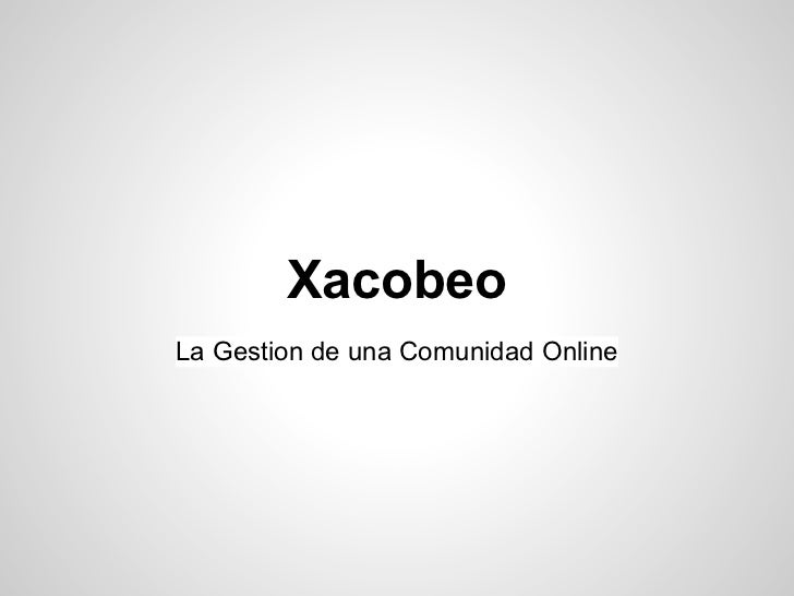 XacobeoLa Gestion de una Comunidad Online