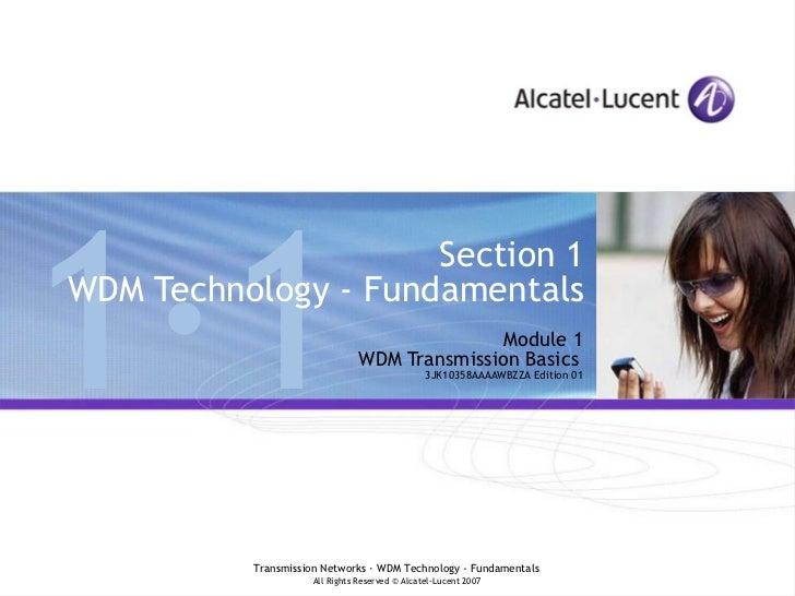 Module 1 WDM Transmission Basics   3JK10358AAAAWBZZA Edition 01 Section 1 WDM Technology - Fundamentals