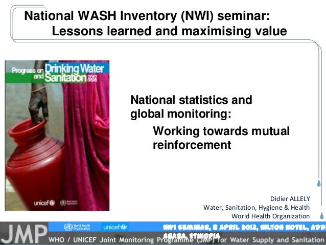 1The Future of Water in the United Nations System – 19 Sept 2012NWI Seminar, 8 April 2013, Hilton Hotel, AddiAbaba, Ethiop...