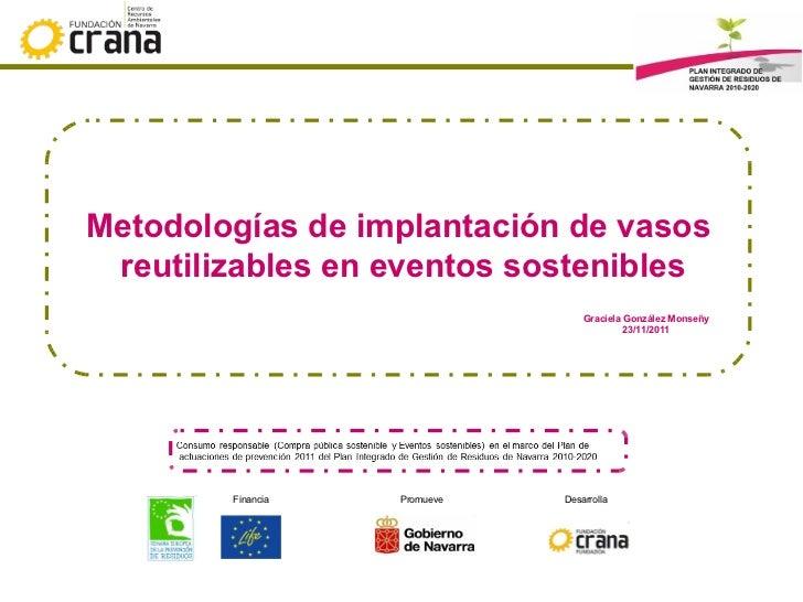 Vasos reutilizables en eventos sostenibles: metodologías para su implantación