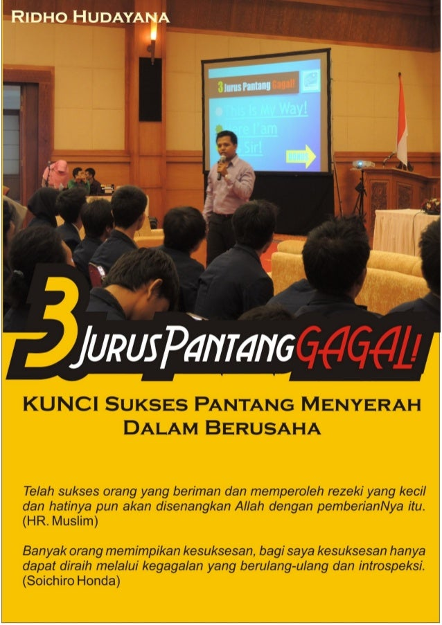 "3 Jurus Pantang GAGAL! (ala Sang Bintang School(SBS)) By. Rdho Hudayana ""You Never Fail Until You are Quit"" (SBS) Ketika 2..."