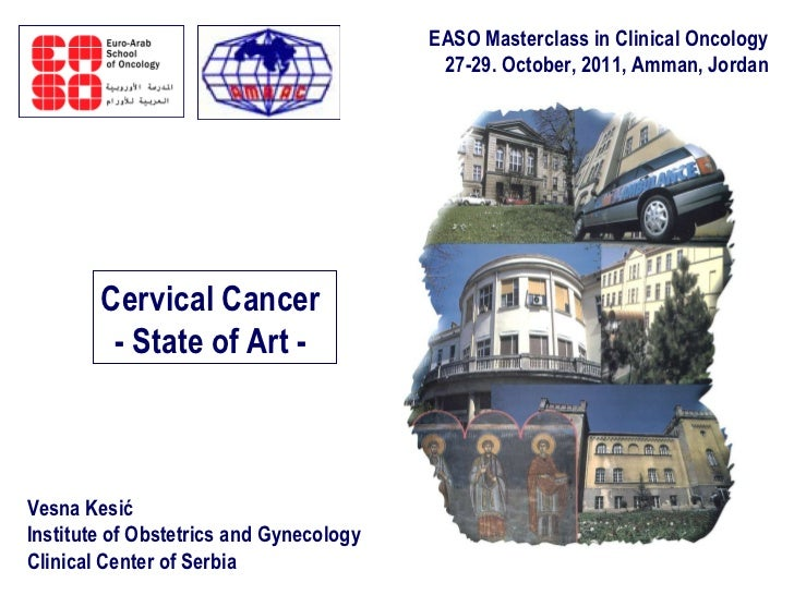 V. Kesic - Cervical cancer - State of the art