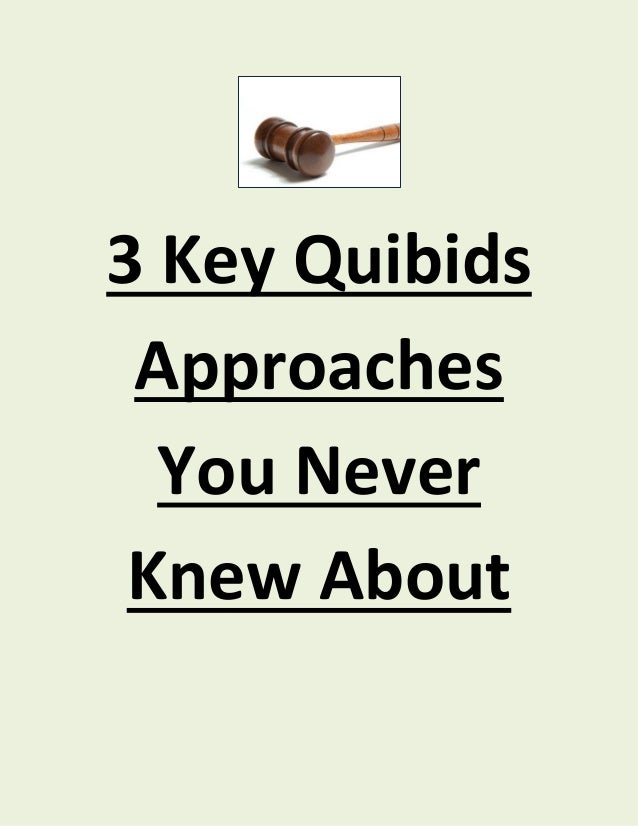 3 Key Quibids Approaches  You Never Knew About