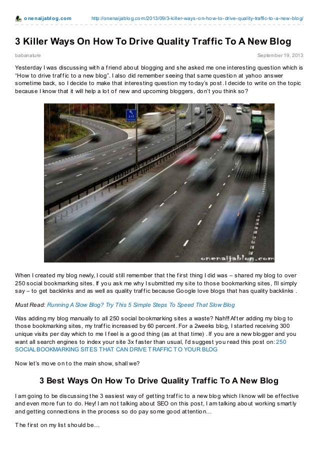 3 Killer Ways On How To Drive Quality Traffic To A New Blog