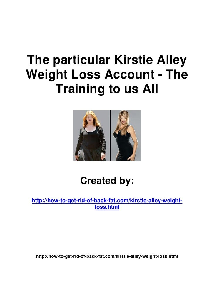 The particular Kirstie AlleyWeight Loss Account - The    Training to us All                       Created by: http://how-t...