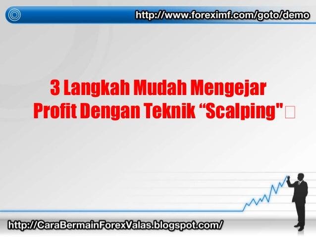 Cara mudah bermain forex trading online