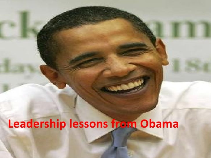 Leadership lessons from Obama