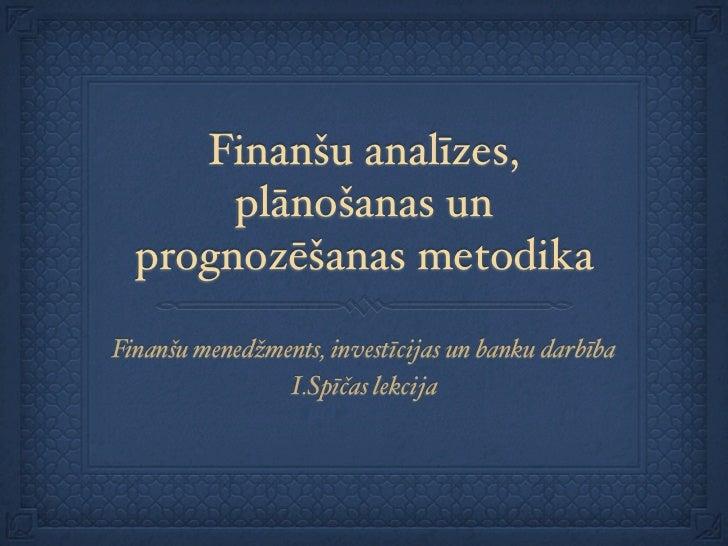 Finanšu analīzes, plānošanas un prognozēšanas metodika