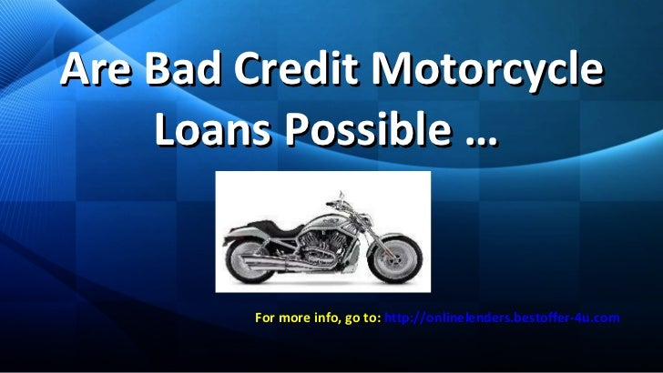 Lenders for bad credit - motorcycle loans