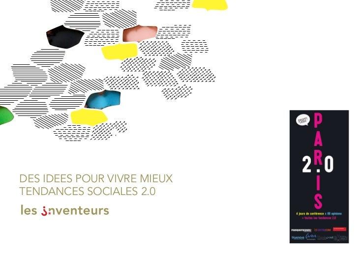 DES IDEES POUR VIVRE MIEUX TEnDancES SOcIalES 2.0