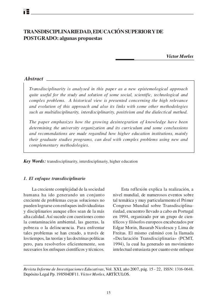 TRANSDISCIPLINARIEDAD, EDUCACIÓN SUPERIOR Y DEPOSTGRADO: algunas propuestas                                               ...