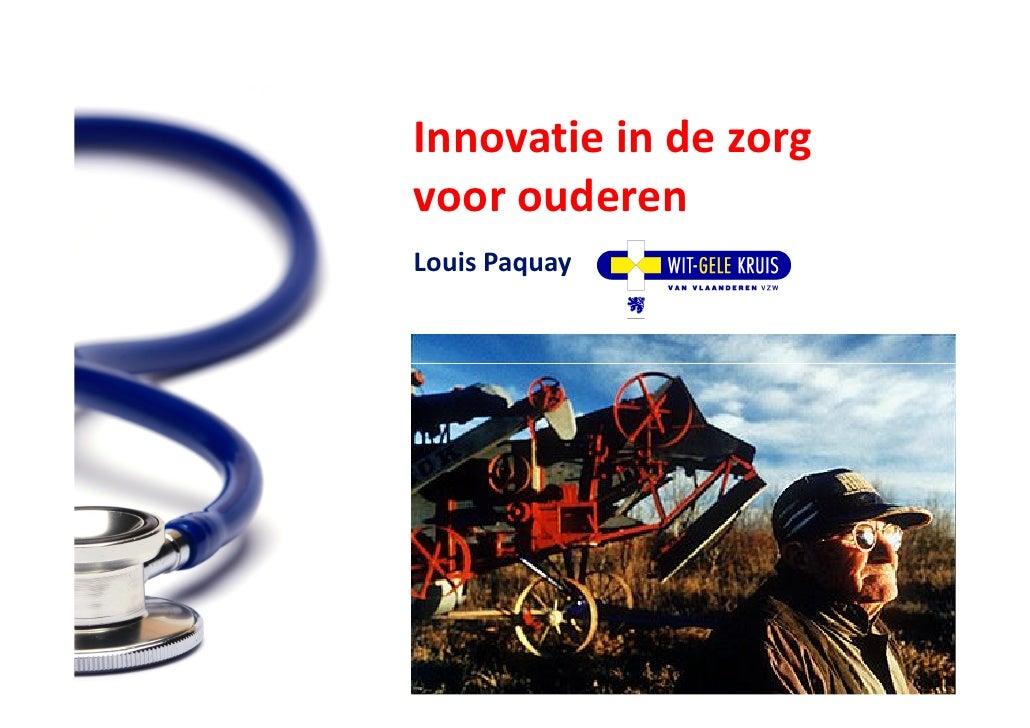 3_Zorgidee: Louis Paquay - Wit Gele Kruis Vlaanderen
