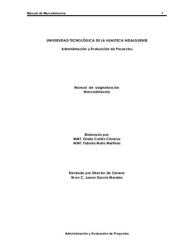 Manual de Mercadotecnia                                          1           UNIVERSIDAD TECNOLÓGICA DE LA HUASTECA HIDALG...