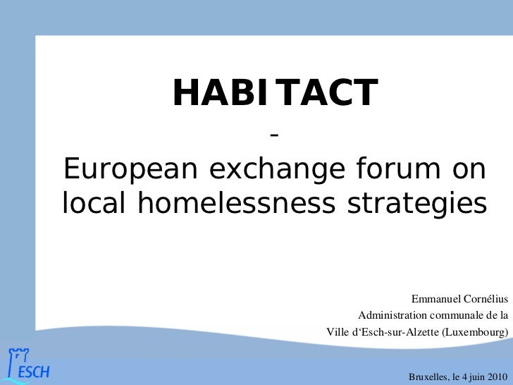 HABITACT              -European exchange forum onlocal homelessness strategies                                    Emmanuel...