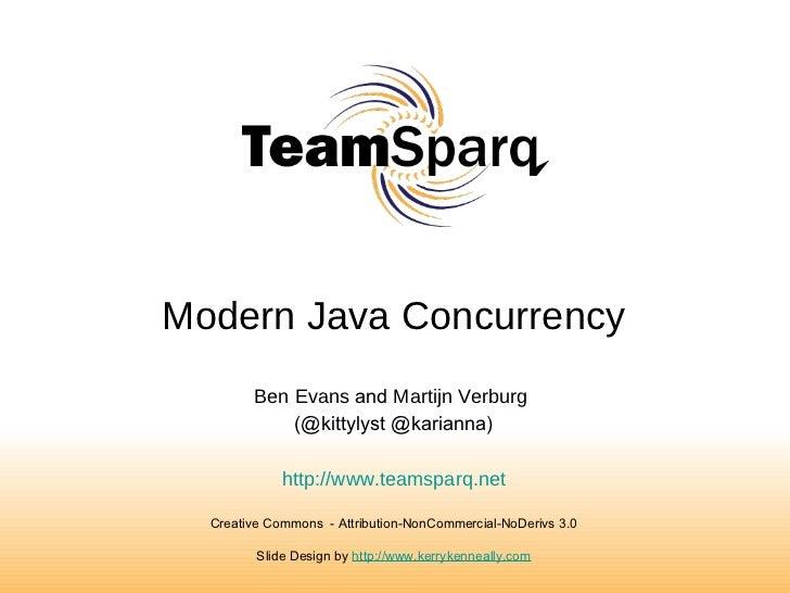 Java Core | Modern Java Concurrency | Martijn Verburg & Ben Evans